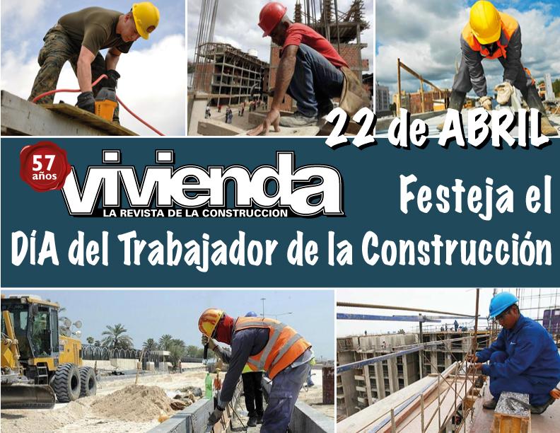 Día del Trabajador de la Construcción, en Vivienda
